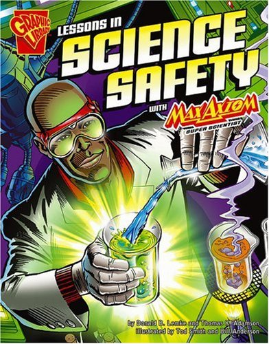 9780736868341: Lessons in Science Safety with Max Axiom, Super Scientist (Graphic Science)