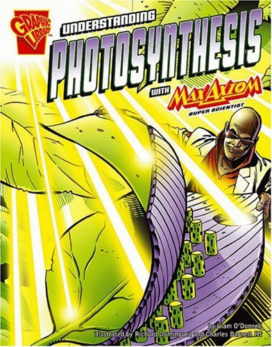 9780736868419: Understanding Photosynthesis with Max Axiom, Super Scientist (Graphic Science)