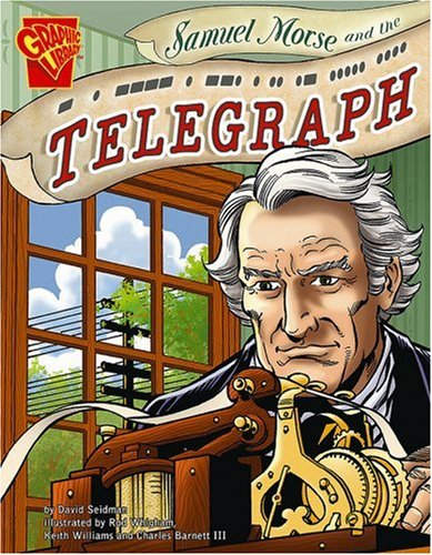 9780736868464: Samuel Morse and the Telegraph