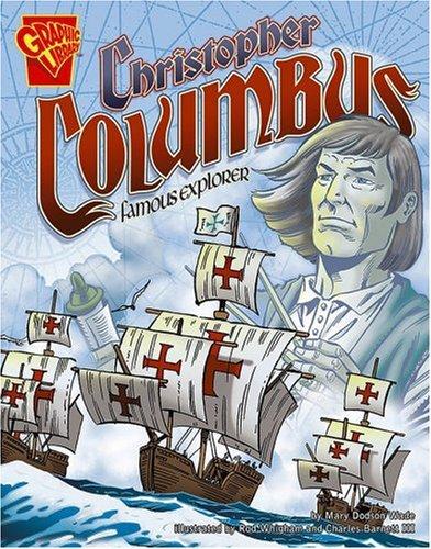 9780736868532: Christopher Columbus: Famous Explorer (Graphic Biographies)