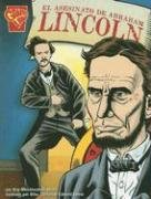 El asesinato de Abraham Lincoln (Historia Gráficas) (Spanish Edition): Kay Melchisedech ...