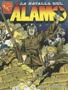 9780736868655: La Batalla del Alamo (Historia Graficas)
