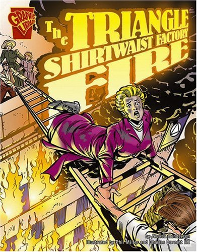9780736868785: Triangle Shirtwaist Factory Fire (Graphic Library, Disasters in History)