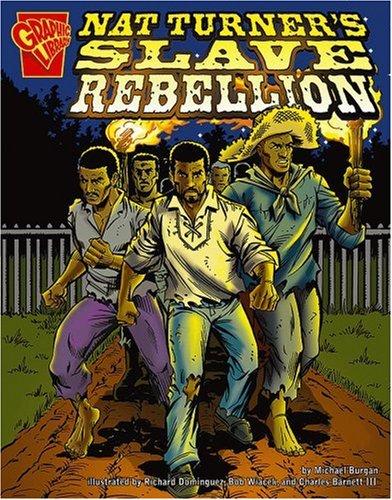 9780736868792: Nat Turner's Slave Rebellion (Graphic History)