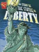 The Story of the Statue of Liberty (Graphic History): Xavier W., Niz