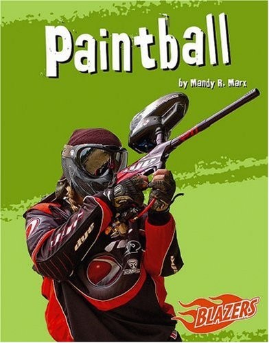 9780736868983: Paintball (To the Extreme)