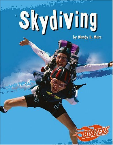 Skydiving (To the Extreme): Marx, Mandy R.