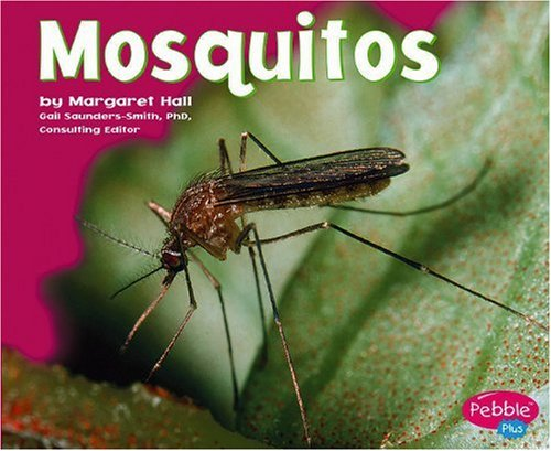 Mosquitoes (Bugs, Bugs, Bugs!): Hall, Margaret