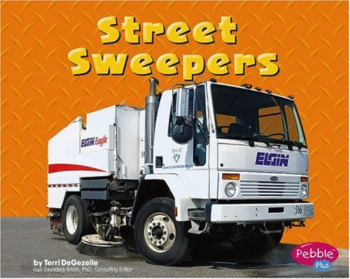 9780736869072: Street Sweepers (Mighty Machines)