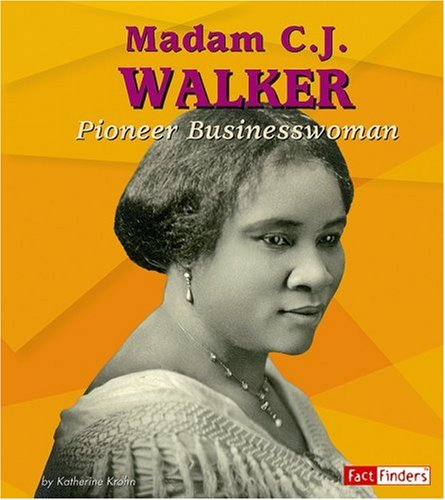 9780736869201: Madam C. J. Walker: Pioneer Businesswoman (Fact Finders Biographies: Great African Americans)