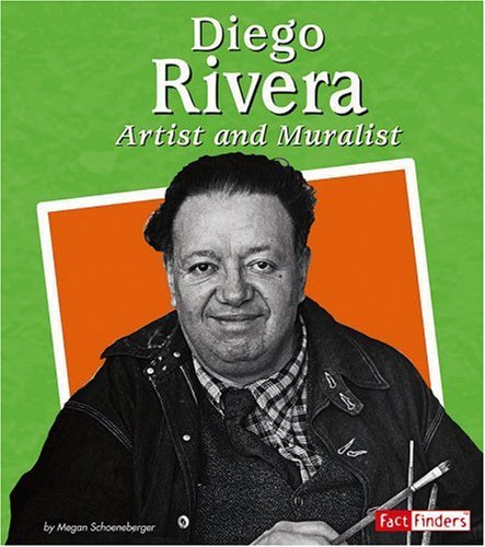 9780736869775: Diego Rivera: Artist and Muralist (Fact Finders Biographies: Great Hispanics)