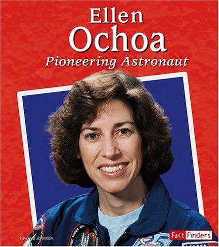 9780736869782: Ellen Ochoa: Pioneering Astronaut (Fact Finders Biographies: Great Hispanics)