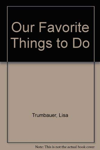 Our Favorite Things to Do: Lisa Trumbauer