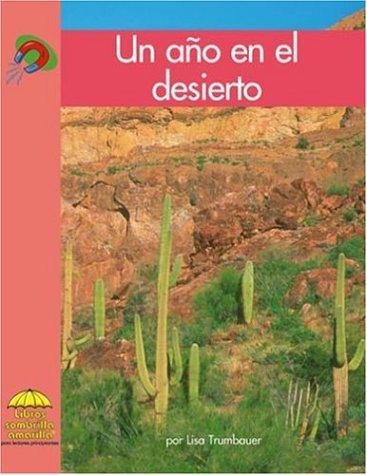 Un ano en el desierto (Yellow Umbrella Books: Science Spanish) (Spanish Edition): Trumbauer, Lisa