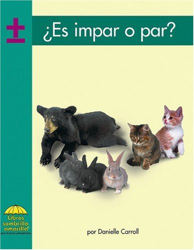 Es impar o par? (Yellow Umbrella Books: Math Spanish) (Spanish Edition) (0736873368) by Carroll; Danielle