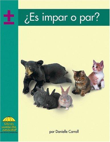 Es impar o par? (Math - Spanish) (Spanish Edition): Caroll, Danielle