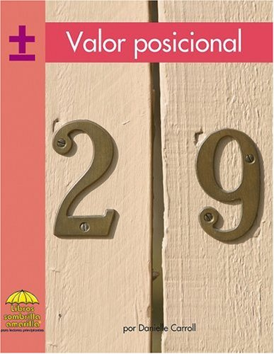 Valor posicional (Yellow Umbrella Books: Math Spanish) (Spanish Edition) (0736873449) by Carroll; Danielle
