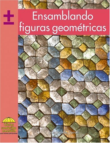 9780736873468: Ensamblando Figuras Geometricas (Yellow Umbrella Books (Spanish))