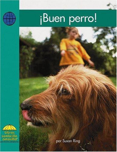 Buen perro! (Yellow Umbrella Books: Social Studies Spanish) (Spanish Edition): Ring, Susan
