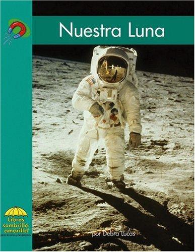 9780736874137: Nuestra Luna/ Our Moon (Yellow Umbrella Books. Science. Spanish.)