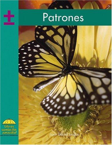 Patrones (Yellow Umbrella Spanish Fluent Level) (Spanish Edition): Jacobs, Daniel