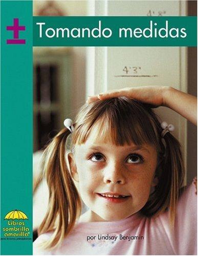 Tomando medidas (Yellow Umbrella Books. Mathematics. Spanish. series) (Yellow Umbrella Spanish ...