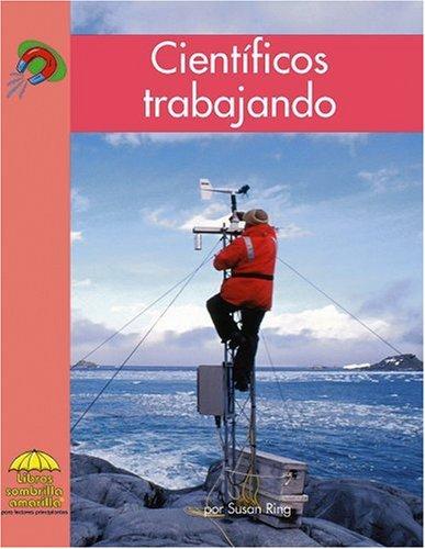 9780736874328: Científicos trabajando (Yellow Umbrella Books. Science. Spanish. series) (Yellow Umbrella Spanish Fluent Level) (Spanish Edition)