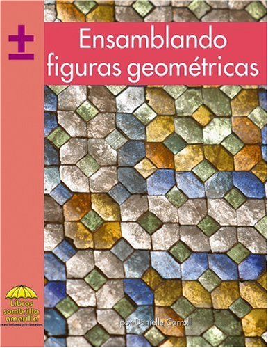 9780736874380: Ensamblando Figuras Geometricas (Yellow Umbrella Books. Mathematics. Spanish.)