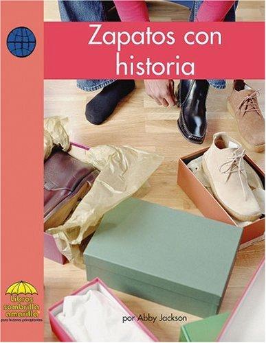 9780736874410: Zapatos con historia (Yellow Umbrella Spanish Fluent Level) (Spanish Edition)