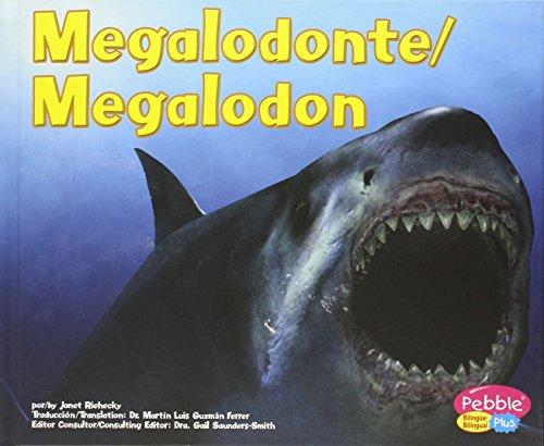 9780736876391: Megalodonte/Megalodon: Dinosaurios y animales prehistoricos/Dinosaurs and Prehistoric Animals