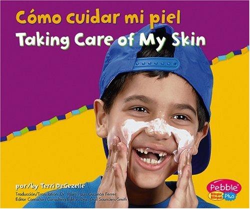 9780736876568: Como Cuidar Mi Piel/Taking Care of My Skin (Pebble Plus Bilingual)