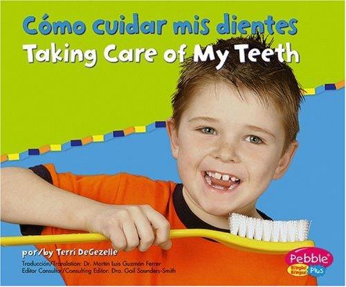 9780736876575: Como Cuidar Mis Dientes/Taking Care of My Teeth (Pebble Plus Bilingual)