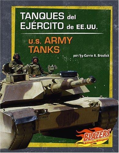 9780736877350: Tanques del Ejercito de Ee.Uu./U.S. Army Tanks (Blazers Bilingual)