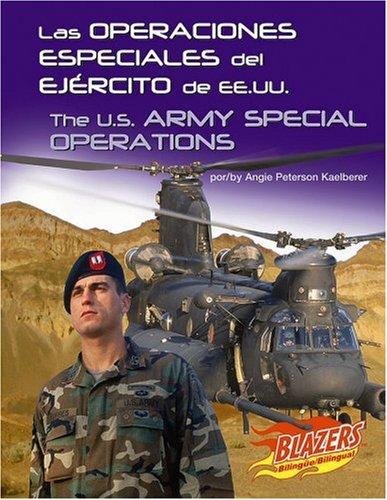 9780736877480: Las Operaciones Especiales del Ejercito de EE.UU. / The U.S. Army Special Operations (Las Fuerzas Armadas de EE.UU./The U.S. Armed Forces) (Multilingual Edition)