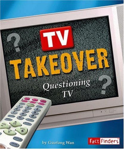 9780736878593: TV Takeover: Questioning TV (Media Literacy series)