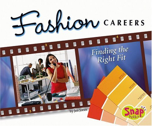 9780736878838: Fashion Careers: Finding the Right Fit (The World of Fashion series)