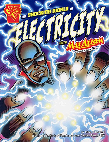 9780736878883: The Shocking World of Electricity with Max Axiom, Super Scientist (Graphic Science)