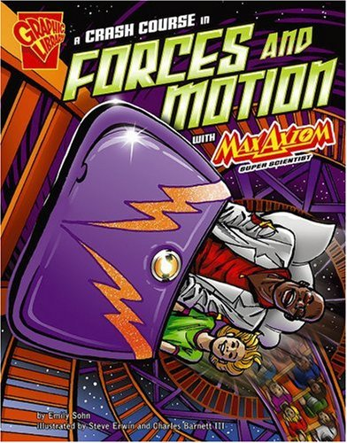 9780736878906: Library Book: A Crash Course In Forces and Motion with Max Axiom (Rise and Shine)