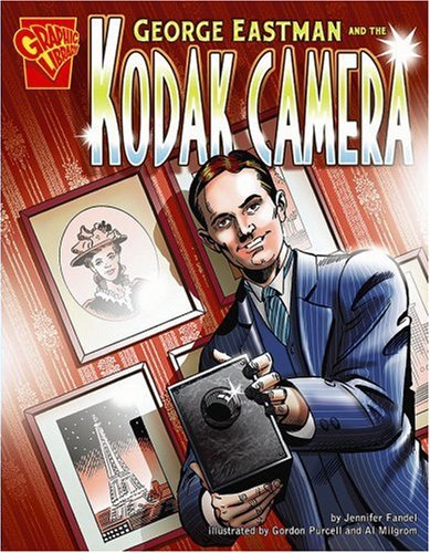 9780736879002: George Eastman and the Kodak Camera (Inventions and Discoveries)