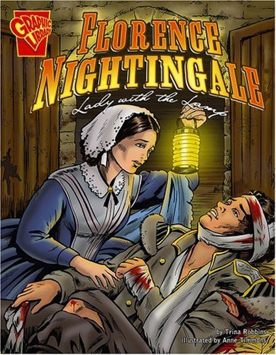 9780736879026: Florence Nightingale: Lady with the Lamp (Graphic Biographies)