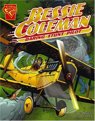 9780736879033: Bessie Coleman: Daring Stunt Pilot (Graphic Biographies)