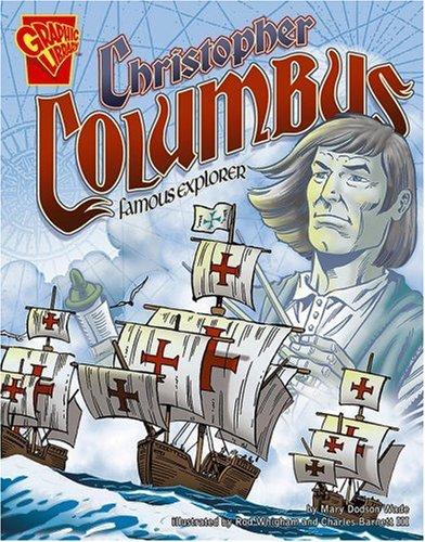 9780736879057: Christopher Columbus: Famous Explorer (Graphic Biographies)