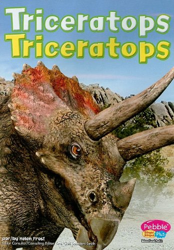 Triceretops (Dinosaurs and Prehistoric Animals) (Spanish Edition) (0736879099) by Helen Frost
