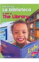 9780736879132: Una visita a La biblioteca / A Visit to The Library (Una visita a... / A Visit to...) (Spanish Edition)