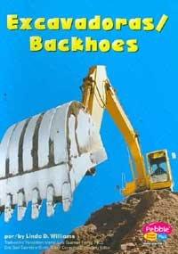 9780736879989: Excavadoras / Backhoes (Maquinas maravillosas/Mighty Machines)