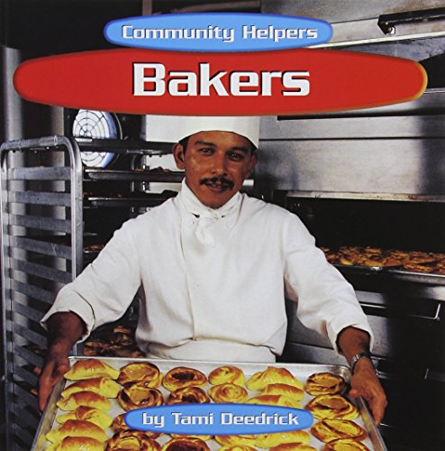 9780736880343: Bakers (Community Helpers)