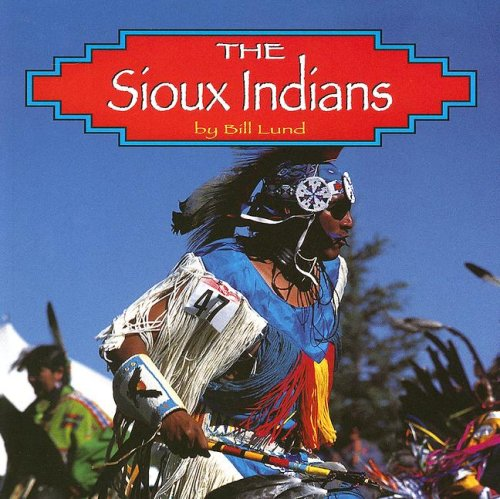 9780736880534: The Sioux Indians (Native Peoples)
