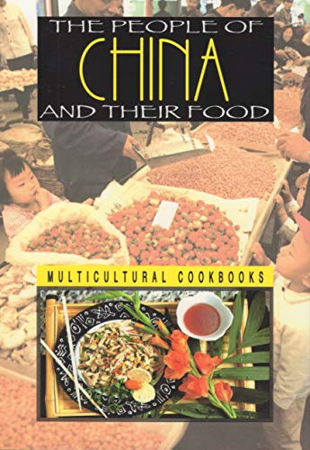 9780736880756: The People of China and Their Food (Multicultural Cookbooks)