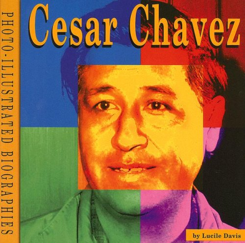 9780736884259: Cesar Chavez: A Photo-Illustrated Biography (Photo-Illustrated Biographies)