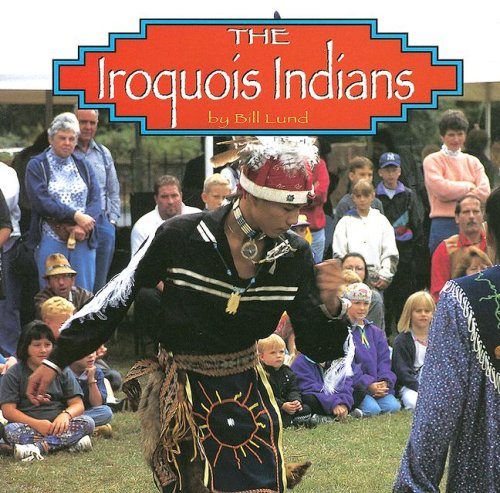 9780736884426: The Iroquois Indians (Native Peoples)